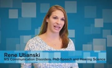 ASU student ASU student Rene Utianski talks about the MS in Communication Disorders